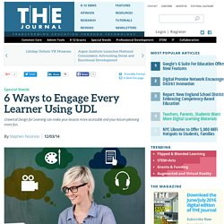 6 Ways to Engage Every Learner Using UDL