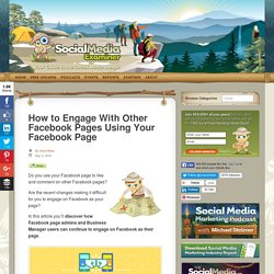 How to Engage With Other Facebook Pages Using Your Facebook Page : Social Media Examiner