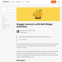 Engage Learners with Bell-Ringer Activities