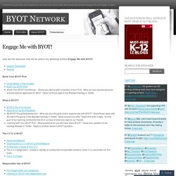 Engage Me with BYOT!