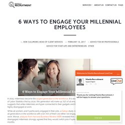 6 Ways to Engage Your Millennial Employees – Vince – Medium