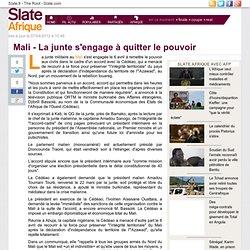 Mali - La junte s'engage à quitter le pouvoir