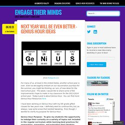 Next Year Will Be Even Better – Genius Hour Ideas
