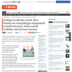 Getting in with the crowd: How brands are using blogger engagement to build advocacy, boost search visibility and increase revenue