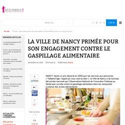 ICI C NANCY 15/11/13 La ville de Nancy primée pour son engagement contre le gaspillage alimentaire