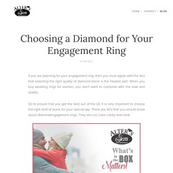 Choosing a Diamond for Your Engagement Ring