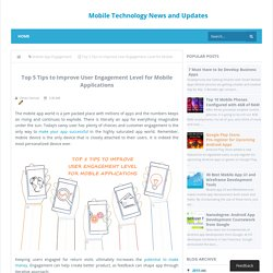 Top 5 Tips to Improve User Engagement Level for Mobile Applications