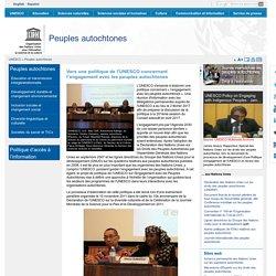 Vers une politique de l'UNESCO concernant l'engagement avec les peuples autochtones