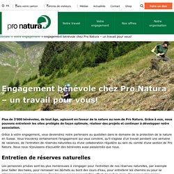Engagement bénévole chez Pro Natura – un travail pour vous!