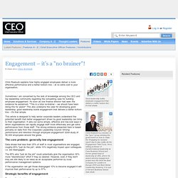 "Engagement – it's a ""no brainer""! - Chief Executive Officer"