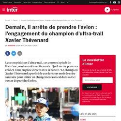 Demain, il arrête de prendre l'avion : l'engagement du champion d'ultra-trail Xavier Thévenard