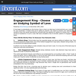 Engagement Ring - Choose an Undying Symbol of Love