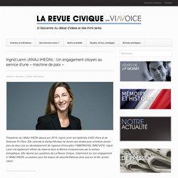 Ingrid Lamri (ANAJ-IHEDN) : Un engagement citoyen au service d'une « machine de paix » - La Revue CiviqueLa Revue Civique