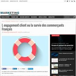 L engagement client ou la survie des commerçants Français