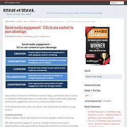 Social media engagement – 5 Cs to use content to your advantage | Beast of Traal
