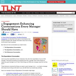 3 Engagement-Enhancing Conversations Every Manager Should Have