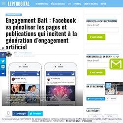 L'Engagement Bait sera désormais pénalisé sur Facebook !