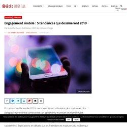 Engagement mobile : 5 tendances qui dessineront 2019