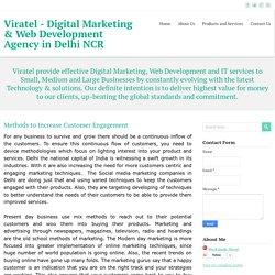 Methods to Increase Customer Engagement ~ Viratel - Digital Marketing & Web Development Agency in Delhi NCR