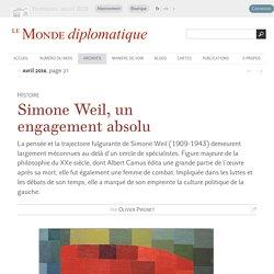 Simone Weil, un engagement absolu, par Olivier Pironet (Le Monde diplomatique, avril 2016)