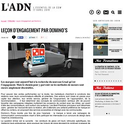 Leçon d'engagement par Domino's - TRIBUNE