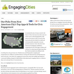 Our Picks From Next American City's Top Apps & Tools for Civic Engagement