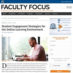 Student Engagement Strategies for the Online Learning Environment