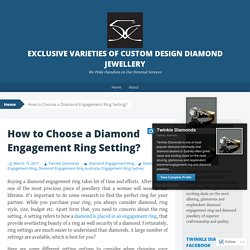 Exclusive Varieties of Custom Design Diamond Jewellery