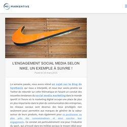 L'engagement social media selon Nike, un exemple à suivre ! - Markentive