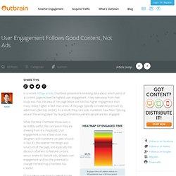 User Engagement Follows Good Content, Not Ads