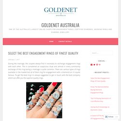 Select the Best Engagement Rings of Finest Quality – GoldeNet Australia