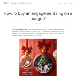 How to buy an engagement ring on a budget?
