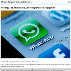 WhatsApp : pour les éditeurs, une vraie promesse d'engagement