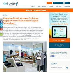 Changing Retail: Increase Customer Engagement with Interactive Digital Technology