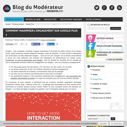 Comment maximiser l'engagement sur Google Plus ?