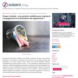Classe virtuelle: une solution crédible pour maintenir l'engagement et la motivation des apprenants? - le blog de Solerni – plateforme de MOOCs