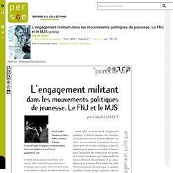 L'engagement militant dans les mouvements politiques de jeunesse. Le FNJ et le MJS - Persée