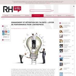 Engagement et rétention des talents: levier de performance pour l'entreprise