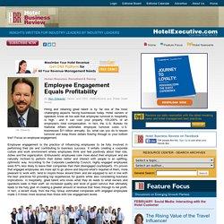 Employee Engagement Equals Profitability , by Ken Edwards