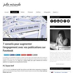 7 conseils pour augmenter l'engagement avec vos publications Facebook
