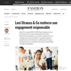 Levi Strauss & Co renforce son engagement responsable - Actualité : industrie (#743317)