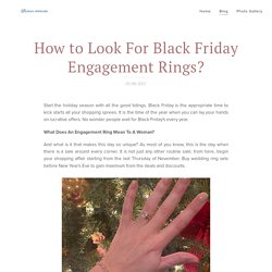How to Look For Black Friday Engagement Rings?