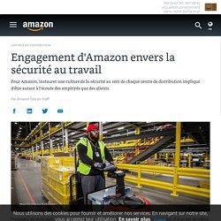 Engagement d'Amazon envers la sécurité au travail