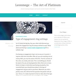 Type of engagement ring settings – Leonmege – The Art of Platinum