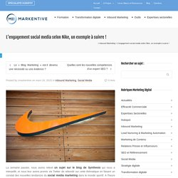L'engagement social media selon Nike, un exemple à suivre