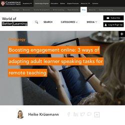 Engagement online: adult learner speaking tasks