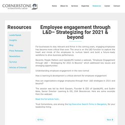 Employee Engagement Through L&D–Strategizing For 2021 & Beyond - Cornerstone India
