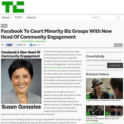 Facebook To Court Minority Biz Groups With New Head Of Community Engagement