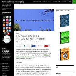 Reading: Learner engagement in MOOCs