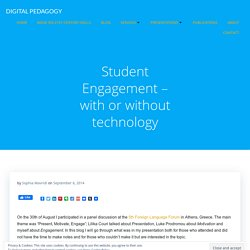 Student Engagement – with or without technology – DIGITAL PEDAGOGY